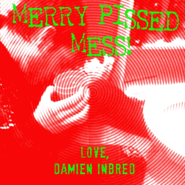Merry Pissed Mess from Doomed Society!